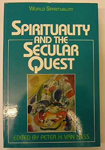 9780334026556: Spirituality and the Secular Quest (World Spirituality)