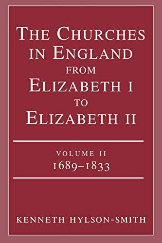 9780334026686: The Churches in England from Elizabeth I to Elizabeth II: vol. 2 1683-1833 (v. 2)