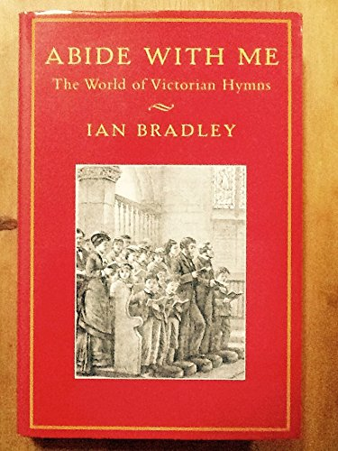 9780334026921: Abide with Me: World of Victorian Hymns