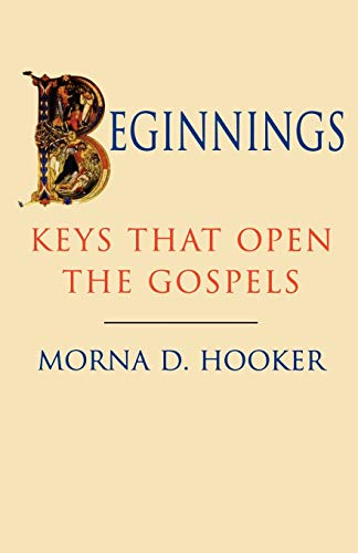 9780334027102: Beginnings - Keys That Open Gospels