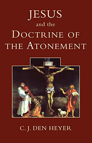 9780334027331: Jesus and the Doctrine of the Atonement
