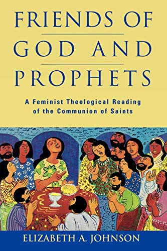 9780334027355: Friends of God and Prophets: A Feminist Theological Reading of the Communion of Saints
