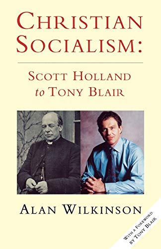 9780334027492: Christian Socialism: From Scott Holland to Tony Blair