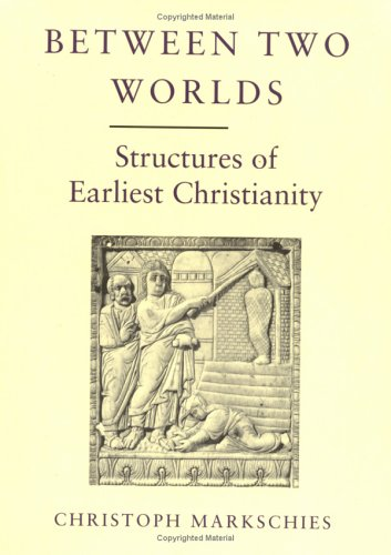 9780334027508: Between Two Worlds: Structures of Early Christianity