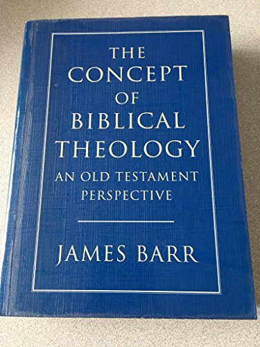 9780334027522: Concept of Biblical Theology: An Old Testament Perspective