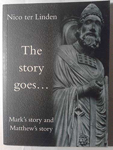 9780334027652: Mark's Story and Matthew's Story (Story Goes...S.)