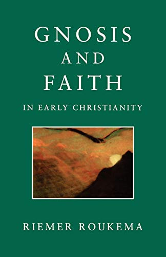 9780334027737: Gnosis and Faith in Early Christianity
