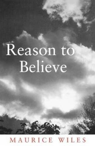 9780334027850: Reason to Believe