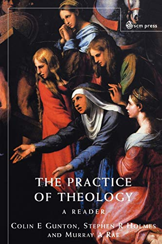 9780334028161: Practice of Theology