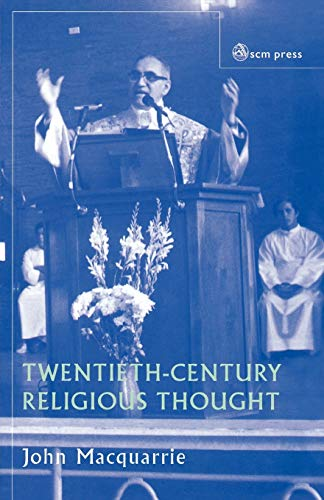 Twentieth-Century Religious Thought: JOHN MACQUARRIE
