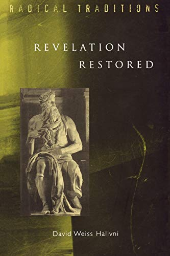 9780334028604: Revelation Restored: Divine Writ and Critical Responses (Radical Traditions)