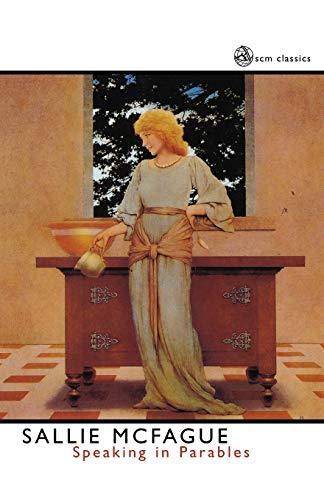 9780334028741: Speaking in Parables (SCM Classics)
