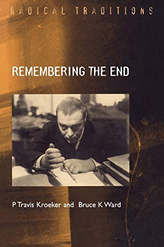 9780334028826: Remembering the End: Dostoevsky As Prophet to Modernity (Radical Traditions)
