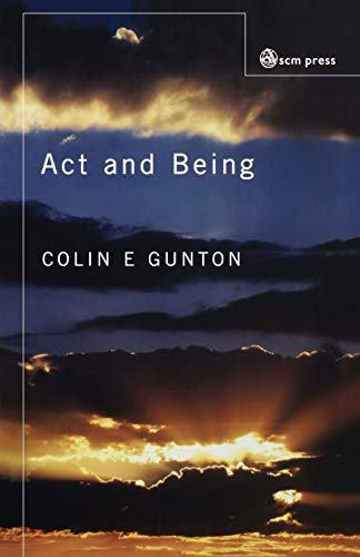 9780334028925: Act and Being: Towards a Theology of the Divine Attributes