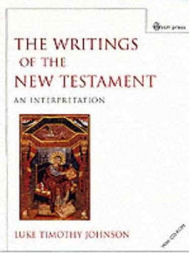 The Writings of the New Testament: An Interpretation: Johnson, Luke Timothy