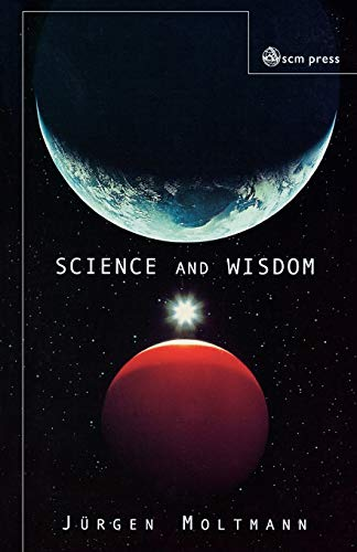 9780334029182: Science and Wisdom