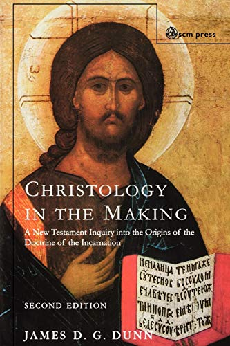 9780334029298: Christology in the Making: An Inquiry into the Origins of the Doctrine of the Incarnation