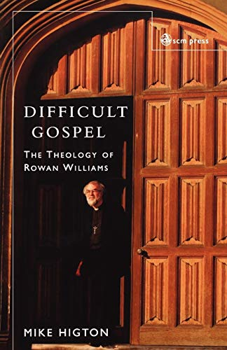 9780334029410: Difficult Gospel: The Theology Of Rowan Williams
