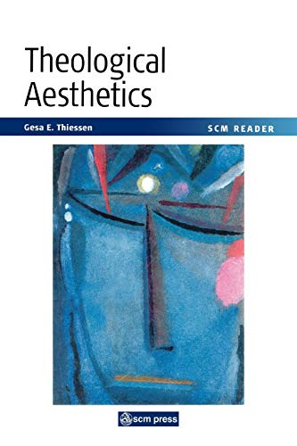 9780334029472: Theological Aesthetics: A Reader