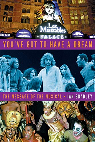 9780334029496: You've Got to Have a Dream: The Message of the Musical