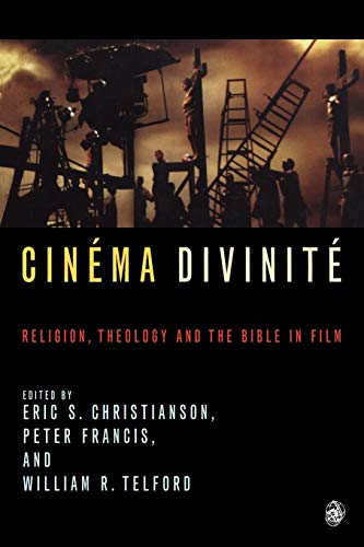 9780334029885: Cinema Divinite: Religion, Theology and the Bible in Film