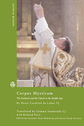 9780334029946: CORPUS MYSTICUM the Eucharist and the Church in the Middle Ages, historical survey