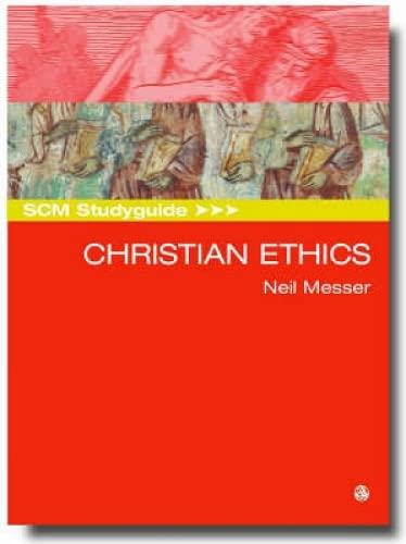 9780334029953: SCM Studyguide: Christian Ethics