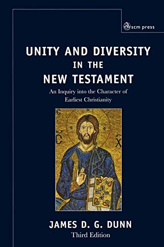 9780334029984: Unity and Diversity in the New Testament: An Inquiry into the Character of Earliest Christianity
