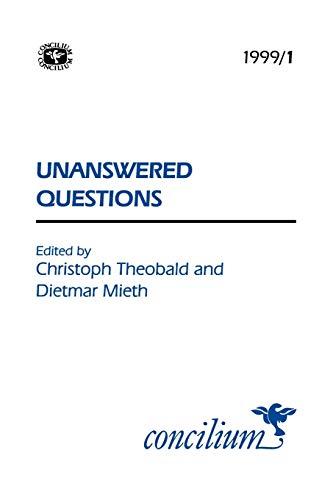 Concilium 19991 Unanswered Questions