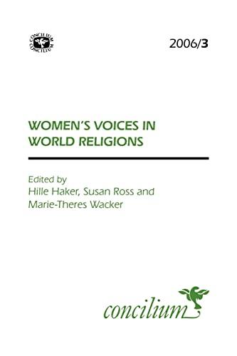 Concilium 2006/3 Women's Voices in World Religions: Hymns Ancient & Modern Ltd
