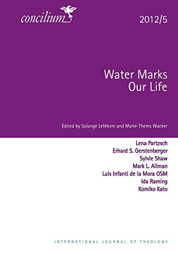 Concilium 2012/5 Water Marks Our Lives (Concilium: Theology in the Age of Renewal)
