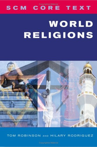 Scm Core Text World Religions (0334040140) by Tom Robinson; Hillary Rodriguez