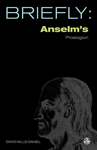 9780334040385: Anselm's Proslogion With the Replies of Gaunilo and Anselm