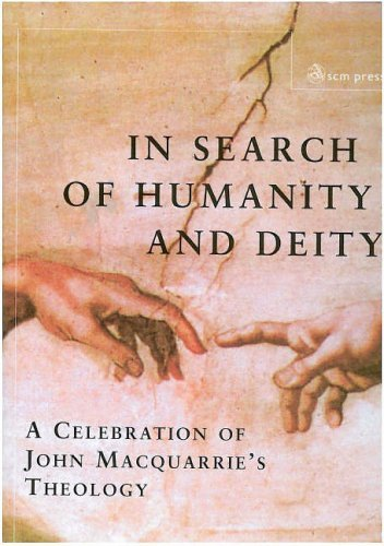 9780334040491: In Search of Humanity and Deity: A Celebration of John Maquarrie's Theology