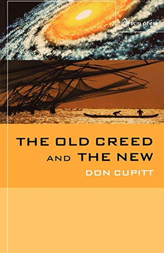 9780334040538: The Old Creed and the New