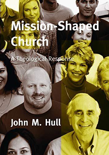 9780334040576: Mission-shaped Church: A Theological Response