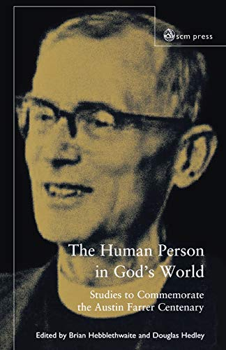 9780334041061: The Human Person In God's World: Studies to Commemorate the Austin Farrer Centenary