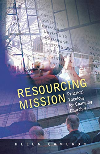 9780334041467: Resourcing Mission: Practical Theology for Changing Churches
