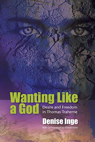 9780334041474: Wanting Like A God: Desire and Freedom in Thomas Traherne