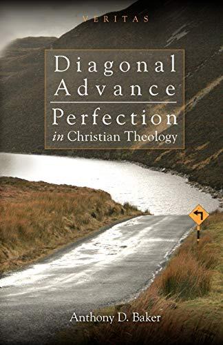 9780334041801: Diagonal Advance: Perfection in Christian Theology (Veritas)