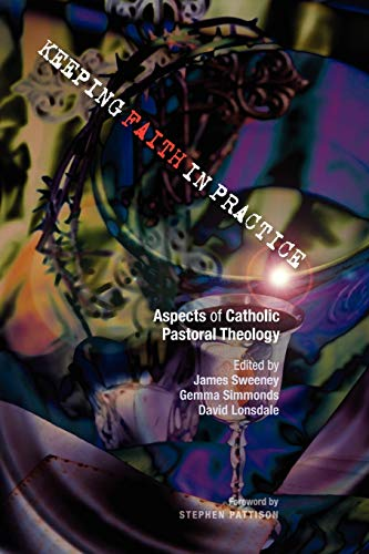 9780334043232: Keeping Faith in Practice: Aspects of Catholic Pastoral Theology