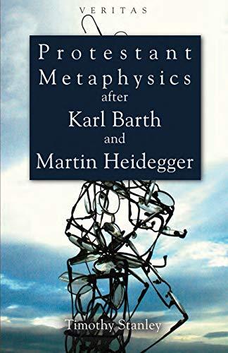 9780334043478: Protestant Metaphysics after Karl Barth and Martin Heidegger (Veritas)