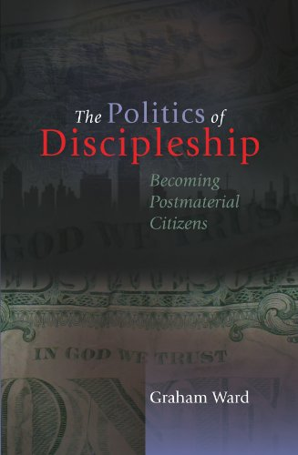 9780334043508: The Politics of Discipleship: Becoming Post-material Citizens
