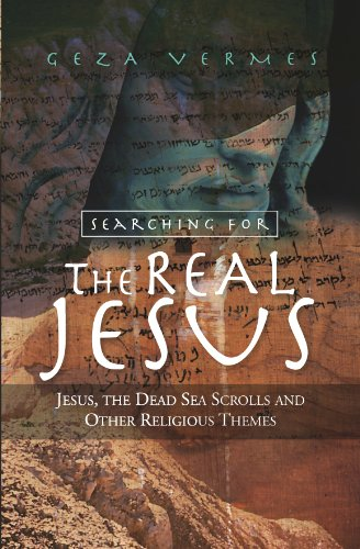 9780334043584: Searching for the Real Jesus: The Dead Sea Scrolls and Other Religious Themes