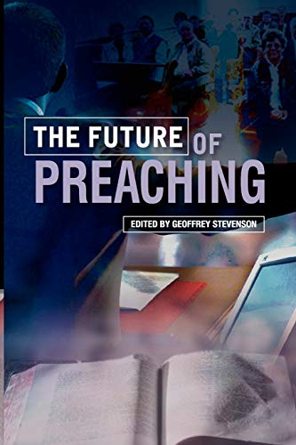 9780334043621: The Future of Preaching