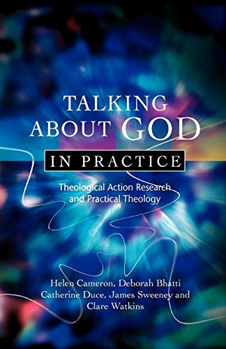 9780334043638: Talking About God in Practice: Theological Action Research and Practical Theology