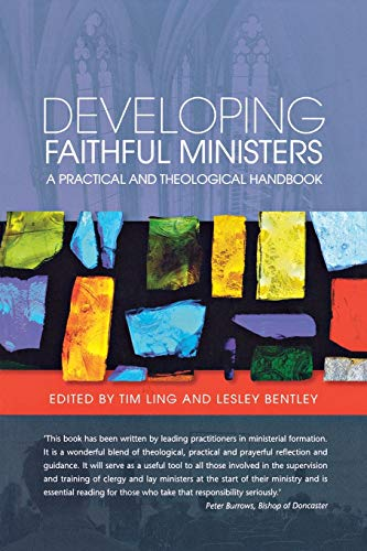 9780334043836: Developing Faithful Ministers: A Theological and Practical Handbook