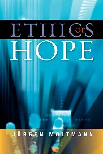 9780334044031: Ethics of Hope