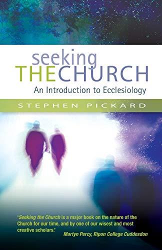 9780334044109: Seeking the Church: An Introduction to Ecclesiology
