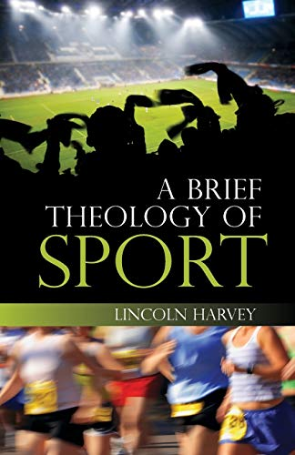 9780334044185: A Brief Theology of Sport